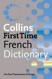 Cover of: Collins First Time French Dictionary |