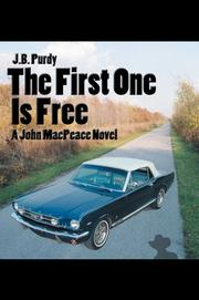 Cover of: The First One is Free | J B Purdy