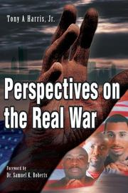 Cover of: Perspectives on the Real War | Jr., Tony A Harris