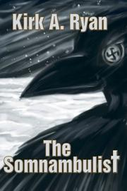 Cover of: The Somnambulist | Kirk A Ryan