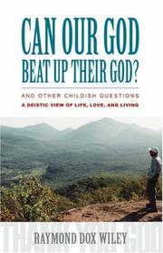 Cover of: Can Our God Beat Up Their God? | Raymond Dox Wiley