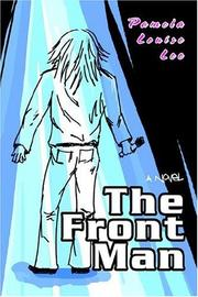 Cover of: The Front Man | Pamela Louise Lee