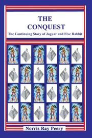 Cover of: The Conquest | Norris Ray Peery