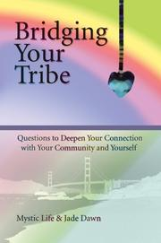 Cover of: Bridging Your Tribe | Mystic Life
