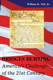 Cover of: Bridges Burning | William K Tell Jr.