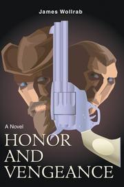 Cover of: Honor and Vengeance | James Wollrab