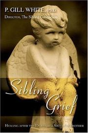 Cover of: Sibling Grief | P. Gill White