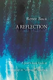 Cover of: A Reflection | Renee Baca
