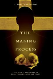 Cover of: The Making Process | J. Todd Wilkerson