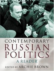Cover of: Contemporary Russian Politics: A Reader