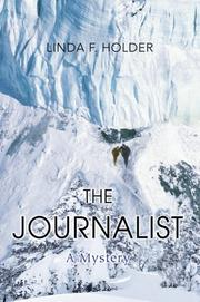 Cover of: The Journalist | Linda F. Holder