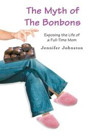 Cover of: The Myth of The Bonbons