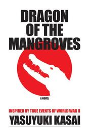 Cover of: Dragon of the Mangroves | Yasuyuki Kasai