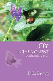 Cover of: Joy in the Moment | D. L. Brown
