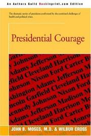 Cover of: Presidential Courage | Wilbur Cross
