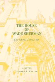 Cover of: The House of Wade Sherman | Jermon L Carter