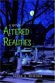 Cover of: Altered Realities by Mark A. Roeder