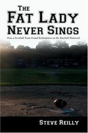 Cover of: The Fat Lady Never Sings | Steven M Reilly
