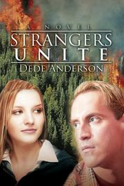 Cover of: Strangers Unite | Dede Anderson