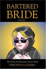 Cover of: Bartered Bride | Timothy R. Lazaro