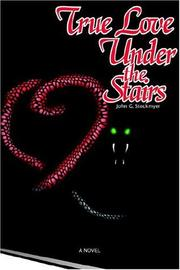 Cover of: True Love Under the Stairs | John G Stockmyer