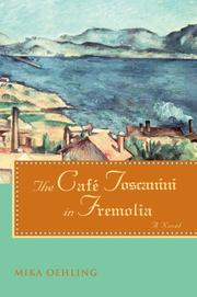Cover of: The Café Toscanini in Fremolia | Mika Oehling