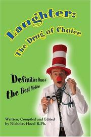 Cover of: Laughter: The Drug of Choice | Nicholas Hoesl