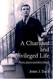 Cover of: A Charmed and Privileged Life