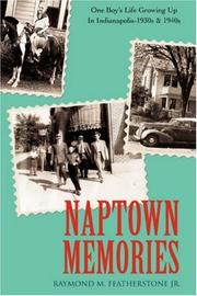 Cover of: Naptown Memories by Raymond M. Featherstone Jr.