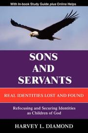 Cover of: Sons and Servants | Harvey L Diamond