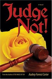 Cover of: Judge Not! | Audrey Forrest Carter