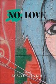 Cover of: No, Love | Scott Tucker