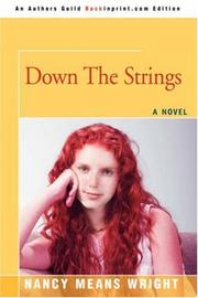 Cover of: Down The Strings | Nancy Means Wright