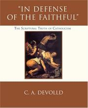Cover of: In Defense of the Faithful | C A DeVolld