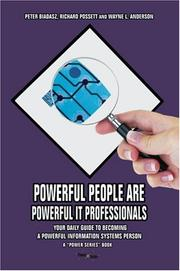 Cover of: Powerful People Are Powerful IT Professionals | Peter Biadasz