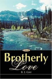 Cover of: Brotherly Love | B. J. Carr