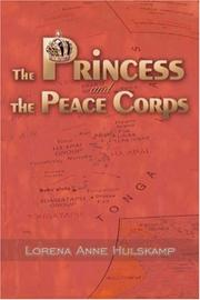 Cover of: The Princess and the Peace Corps | Lorena Anne Hulskamp