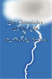 Cover of: The Chronicles of My Life | Janis C Nelson