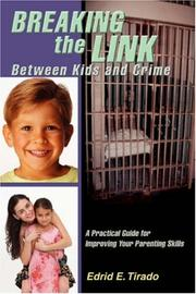 Cover of: Breaking the Link Between Kids and Crime | edrid e tirado