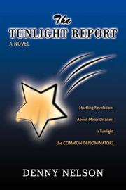 Cover of: The Tunlight Report | Denny Nelson