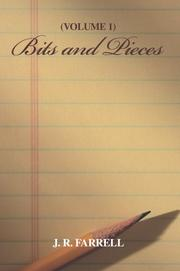 Cover of: Bits and Pieces | J R Farrell
