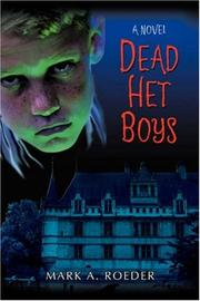 Cover of: Dead Het Boys by Mark A. Roeder