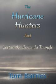 Cover of: The Hurricane Hunters And Lost in the Bermuda Triangle