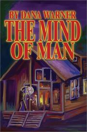 Cover of: The Mind of Man | Dana Warner