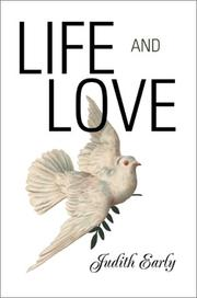 Cover of: Life and Love | Judith Early