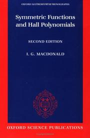 Cover of: Symmetric Functions and Hall Polynomials (Oxford Mathematical Monographs)