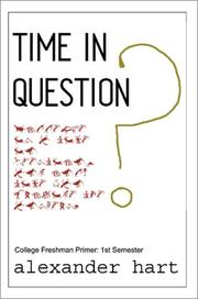 Cover of: Time in Question: College Freshman Primer | Alexander Hart