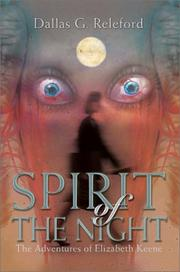 Cover of: Spirit of the Night | Dallas G. Releford
