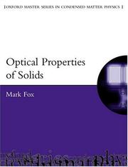 Cover of: Optical Properties of Solids (Oxford Master Series in Physics) | Mark Fox