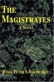 Cover of: The Magistrates | Judge Peter S. Smith (Ret.)